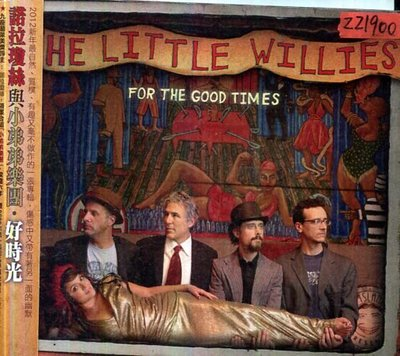 *還有唱片三館* THE LITTLE WILLIES FOR THE GOOD TIME 二手 ZZ1900(需競標)