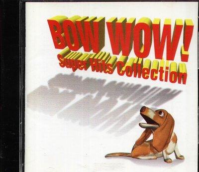 八八 - BOW WOW! - 日版 BON JOVI 4 P.M. EJORK CREAM STING