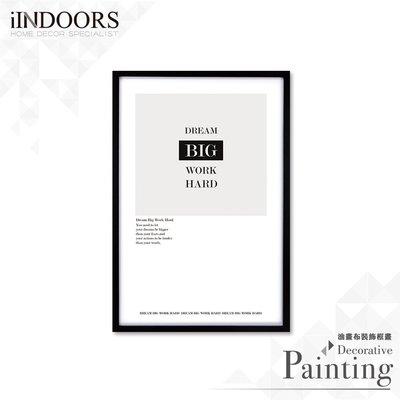 英倫家居 北歐相框裝飾畫 Dream Big Work Hard 黑色A 63x43cm 室內設計 展覽布置 實木畫框