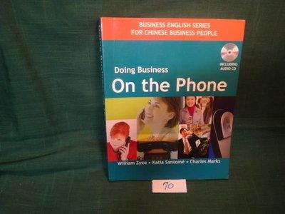 【愛悅二手書坊 12-56】Doing Business On the Phone(附光碟)