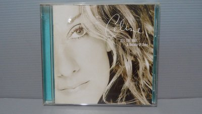 Celine Dion / All The Way...A Decade Of Song原版CD 保證讀取 有歌詞