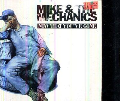 *還有唱片四館* MIKE & THE MECHANICS / NOW THAT YOU'VE GON 二手 D1773