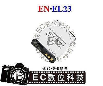 【EC數位】NIKON COOLPIX-P600 P610 P900 S810 專用 EN-EL23 ENEL23 電池