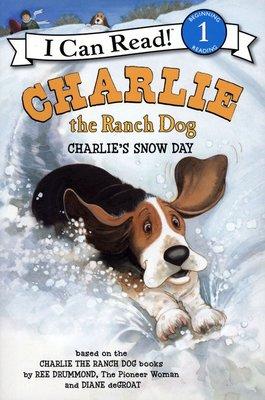 *小貝比的家*CHARLIE THE RANCH DOG: CHARLIE'S SNOW DAY /L1/平裝/3~6歲
