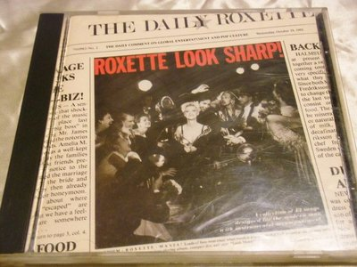 Roxette 羅克賽合唱團 Look Sharp 當心留意Dangerous Dressed for Sucess美版
