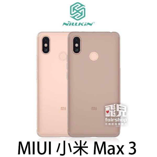 【飛兒】NILLKIN MIUI 小米 Max 3 本色TPU軟套 軟殼 清水套 矽膠套 保護套 手機套 透明殼 (K)