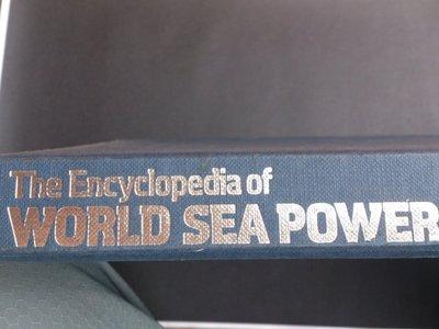 書籍,THE WNCYCLOPEDIA OF WORLD SEA POWER 精裝本