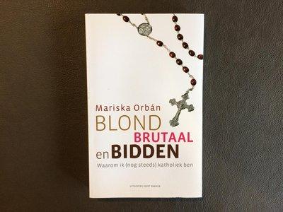 【卡卡頌歐洲跳蚤市場/歐洲古董】Blond,brutaal en bidden Mariska Orbán荷蘭文二手書✬