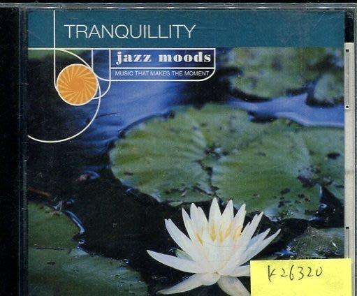 *真音樂* JAZZ MOODS TRAMQUILLITY 二手 K26320