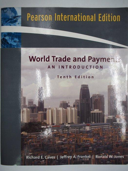 【月界】World Trade and Payments(絕版)_Richard E. Caves 〖大學商學〗AJC