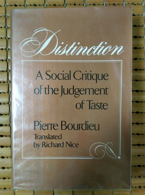 不二書店 Distinction A Social Critique of the Judgement of Taste