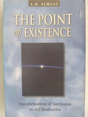 【月界二手書店】The Point of Existence_A. H. Almaas_自戀_原價1398〖心理〗AKR