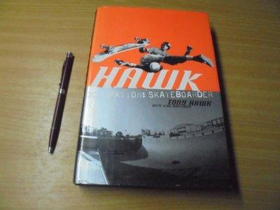 Hawk: Occupation: Skateboarder -有打折-買2本書打九折3本書總價打八折+只算單筆運費-