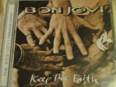 Bon Jovi 邦喬飛 -- Keep the Faith (remastered) 保持信念重新混音版