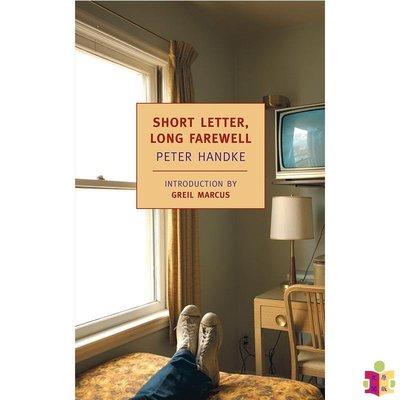 [文閲原版]彼得漢德克:短信長別 Short Letter, Long Farewell 英文原版  Peter Handke  2019諾貝爾文學獎