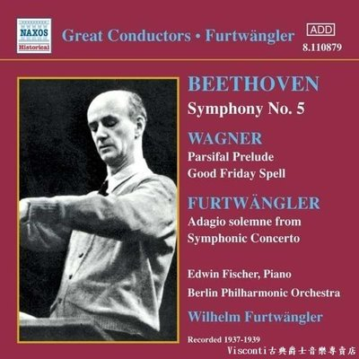 ©【NAXOS預購】貝多芬:第五號交響曲/華格納:帕西法爾前奏曲(福特萬格勒,柏林愛樂)(1937~1939)