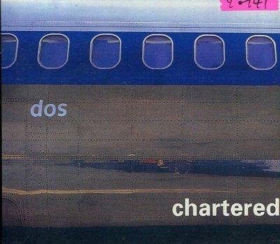 *還有唱片行* DOS / CHARTERED 二手 Y0941