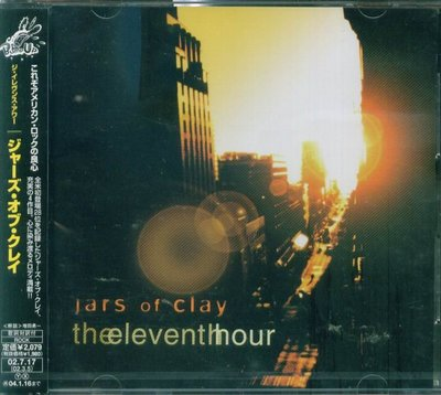 K - Jars Of Clay - The Eleventh Hour - 日版 - NEW