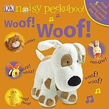*小貝比的家*NOISY PEEKABOO : WOOF! WOOF! /翻翻書+聲音/0~2歲