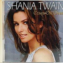 仙妮亞唐恩 - Shania Twain ~ Come on Over - 附歌詞 側標 進口版
