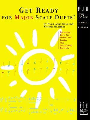 【599免運費】Get Ready for Major Scale Duets【FJH1188】準備好為大調音階二重奏!