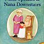 *小貝比的家*NANA UPSTAIRS AND NANA DOWNSTAIRS/平裝/7~12歲/第三階段/品格教育