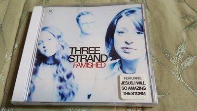 R西洋團(全新未拆CD)THREE STRAND FAMISHED~