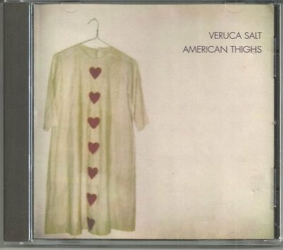R西洋團(二手CD)Veruca Salt~AMERICAN THIGHS~無IFPI~