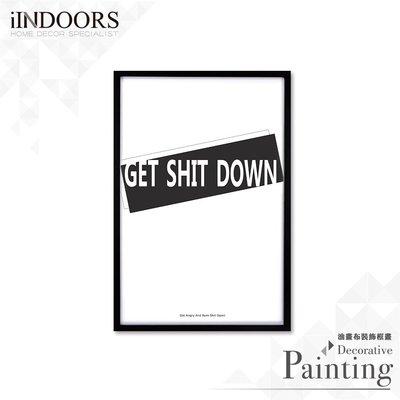 英倫家居 北歐相框裝飾畫 Get Shit Down 時尚款 黑色 63x43cm 室內設計 展覽布置 實木畫框 照片牆