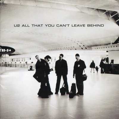 《絕版專賣》U2 合唱團 / All That You Can't Leave Behind 無法遺忘
