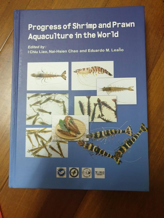 Progress of Shrimp and Prawn Aquaculture in the World 蝦類研究