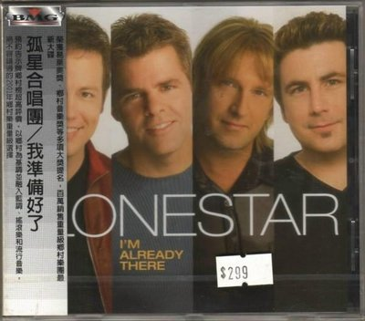 華聲唱片- 孤星合唱團 LONESTAR / 我準備好了 I'M ALREADY THERE / 全新未拆CD -- 110304