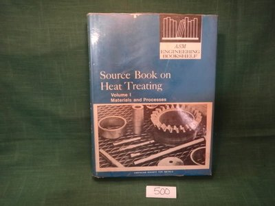 【愛悅二手書坊 11-52】Source Book on Heat Treating Vol.Ⅰ