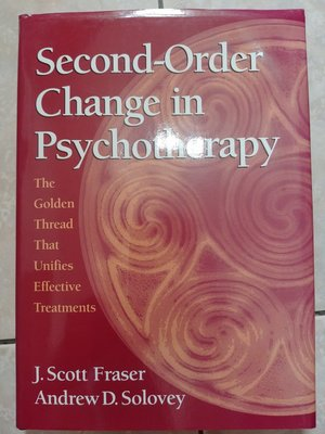 (7) 《Second-order Change in Psychotherapy》9781591474364│些微泛黃