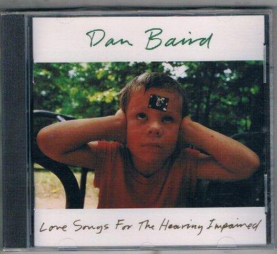 [鑫隆音樂]西洋CD-DAN BAIRD / LOVE SONGS FOR THE HEARING IMPAIRED