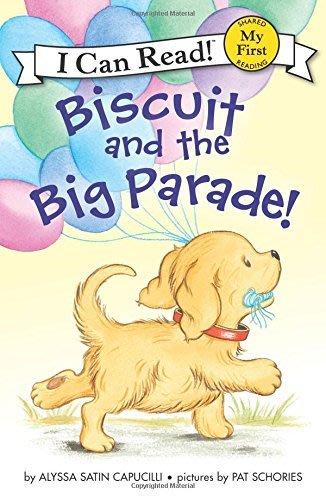 *小貝比的家*ICR: BISCUIT AND THE BIG PARADE/MY FIRST/平裝/3~6歲