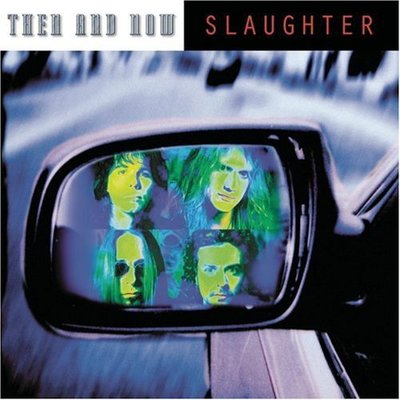 ##重金屬 全新CD Slaughter – Then And Now [2002]