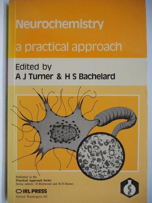 【月界二手書店】Neurochemistry:A Practical Approach_Turner〖大學理工醫〗AJC