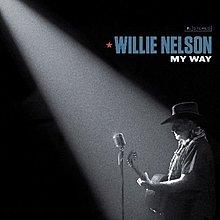我的道路 My Way / 威利尼爾森 Willie Nelson---19075874222