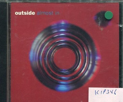 *真音樂* OUTSIDE / ALMOST IN 二手 K19346