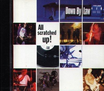 八八 - Down By Law - All Scratched Up