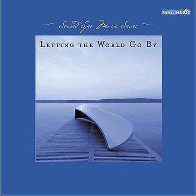 音樂居士*水療音樂 Sacred Spa Music - Letting the World Go By 藍色假期*CD專輯