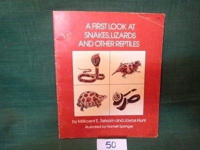 【愛悅二手書坊 05-51】A First Look at Snakes, Lizards and Other Reptiles