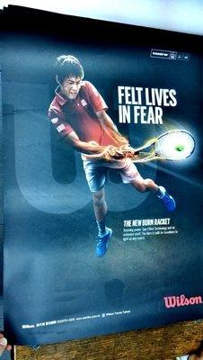 總統網球 (自取可刷國旅卡) 2015 Wilson FELT LIVES IN FEAR 錦織圭 海報