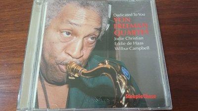 VON FREEMAN QUARTET Dedicated to you  經典爵士罕見盤1994年無ifpi丹麥發燒錄音廠Steeple Chase非ECM