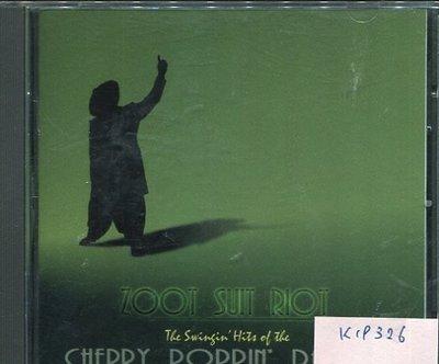 *真音樂* CHERRY POPPIN' DADDIES / ZOOT SUIT RIOT 二手 K19326