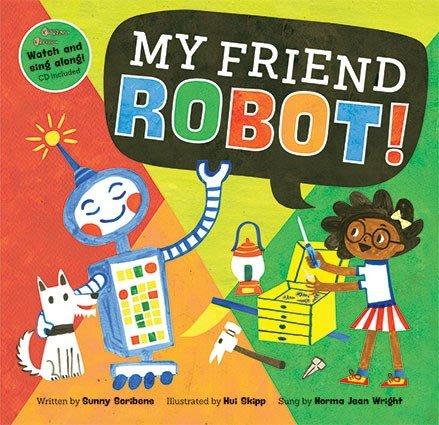 *小貝比的家*MY FRIEND ROBOT!/ 平裝書+VCD/3~6歲/歌唱繪本