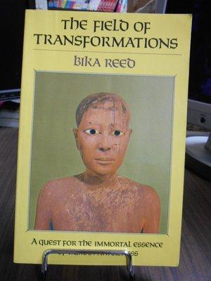 天母二手書店**The Field of Transformations: A Quest for the Immor