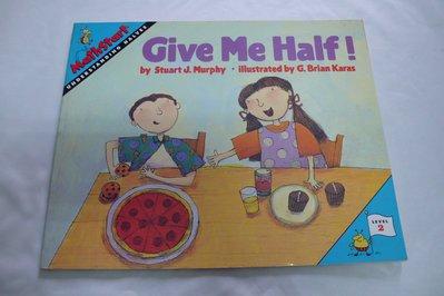 【彩虹小館P4】英文童書~Math Start_Give Me Half !(LEVEL 2)
