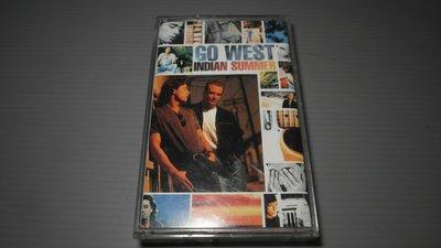 Go West Indian Summer  Indian Sum西行合唱團 有歌詞 有資料卡 有現貨 原殼錄音帶卡帶佳